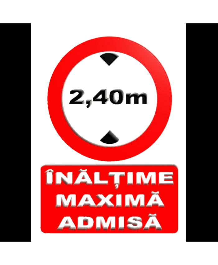 Indicatoare Pentru Inaltimea Maxima Admisa